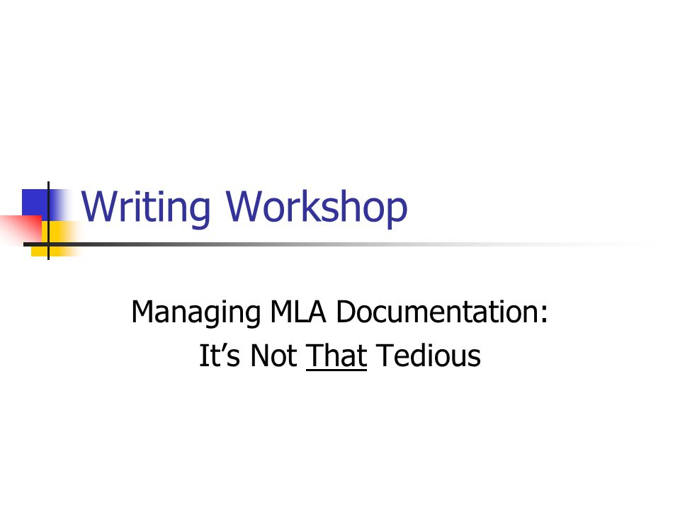Managing MLA Documentation: It's Not That Tedious