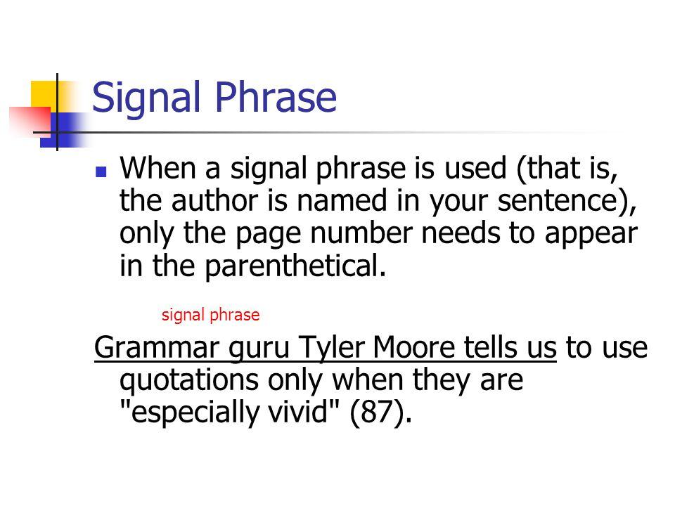 Signal Phrase