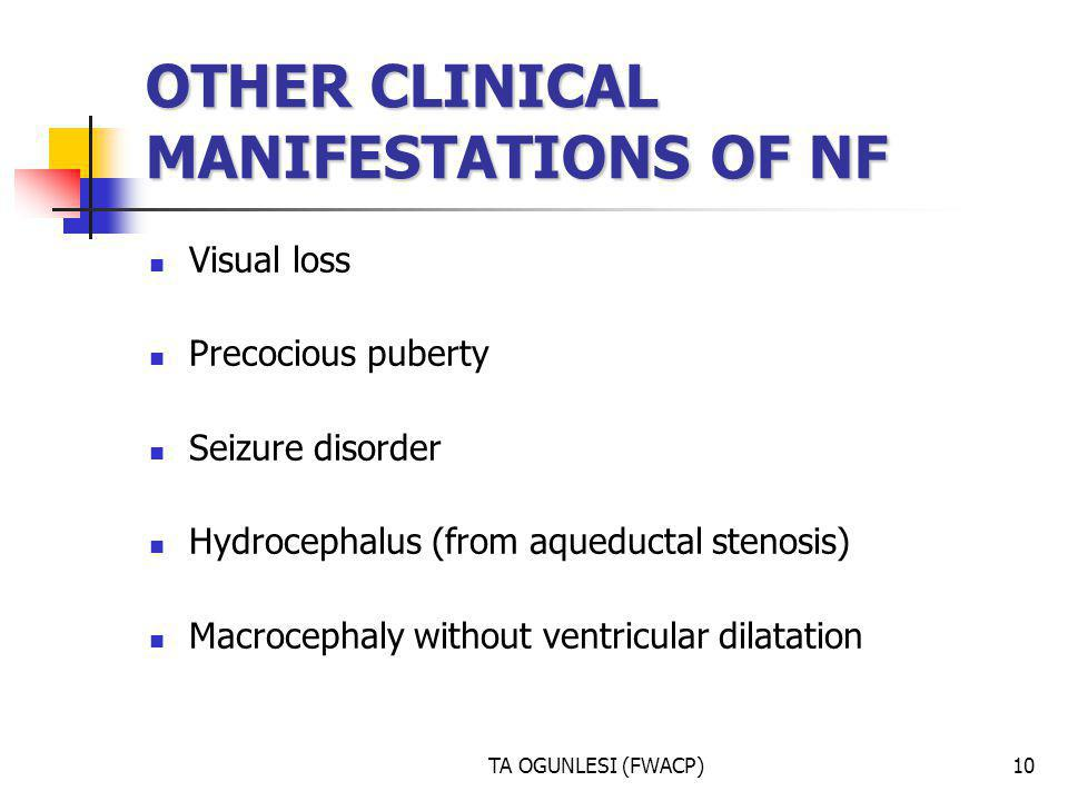 OTHER CLINICAL MANIFESTATIONS OF NF