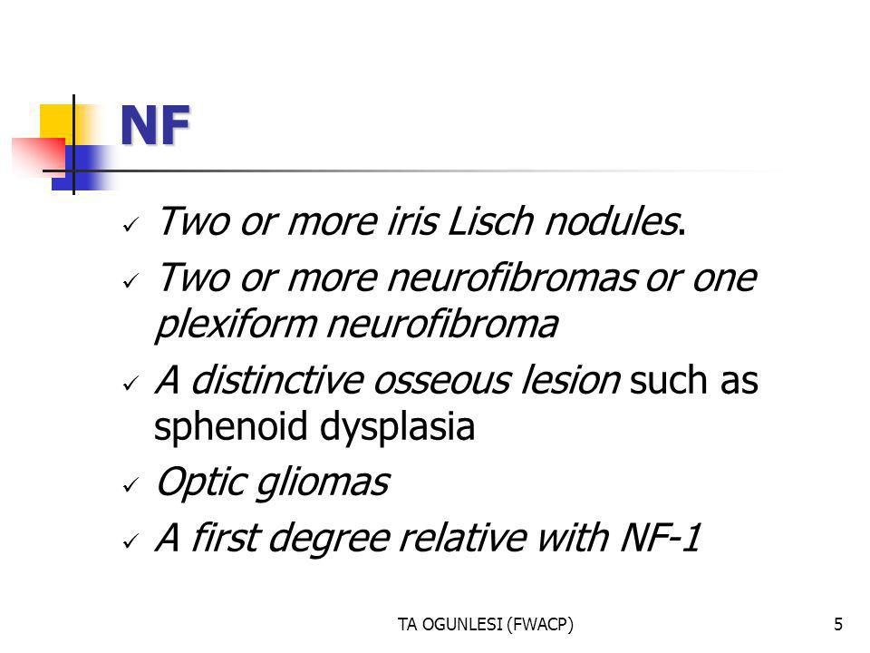 NF Two or more iris Lisch nodules.
