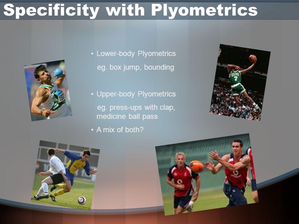 Specificity with Plyometrics
