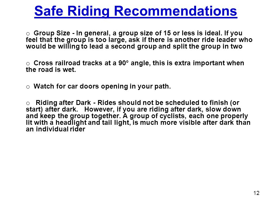 Safe Riding Recommendations