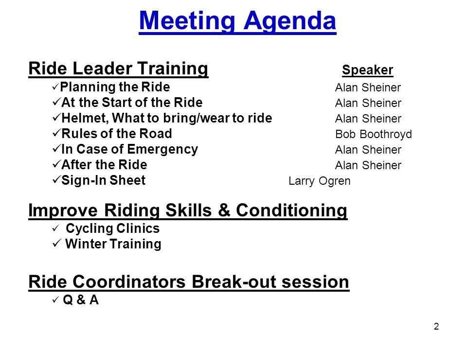 Meeting Agenda Ride Leader Training Speaker