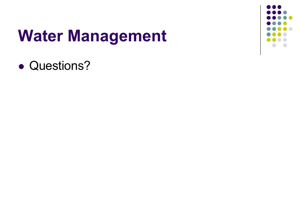 Water Management Questions