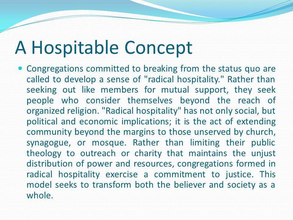 A Hospitable Concept