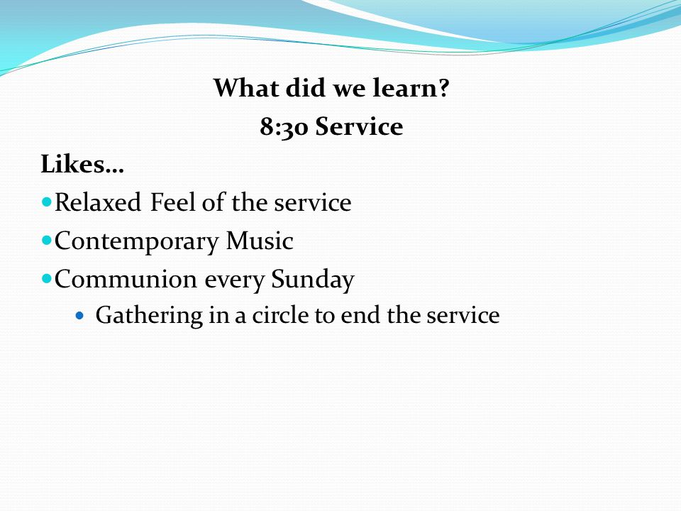 What did we learn 8:30 Service