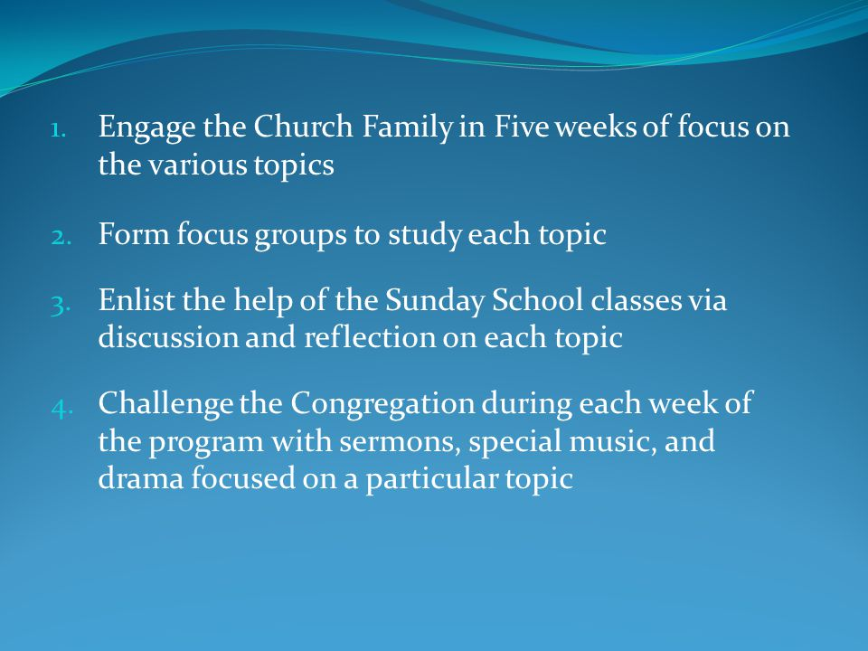 Engage the Church Family in Five weeks of focus on the various topics