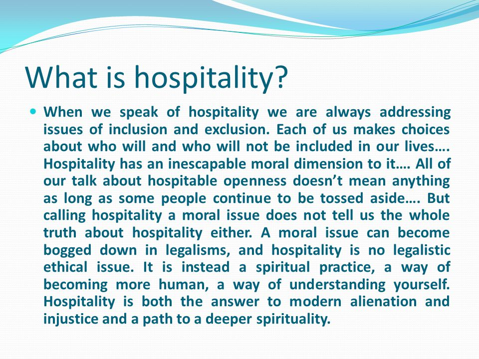 What is hospitality