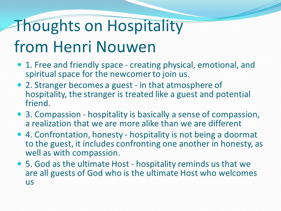Thoughts on Hospitality from Henri Nouwen