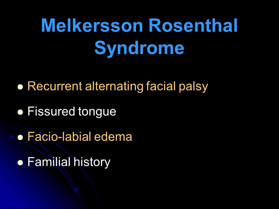 Melkersson Rosenthal Syndrome