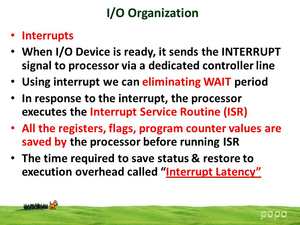 I/O Organization Interrupts