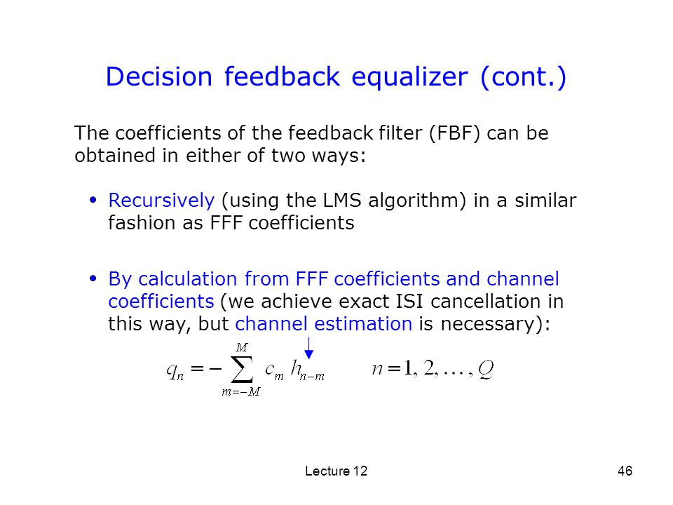 Decision feedback equalizer (cont.)