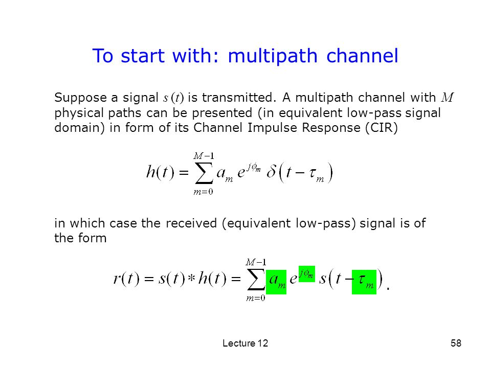 To start with: multipath channel