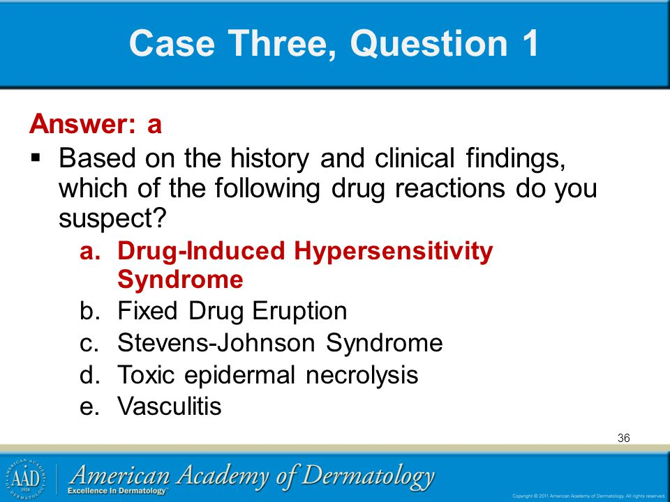 Case Three, Question 1 Answer: a