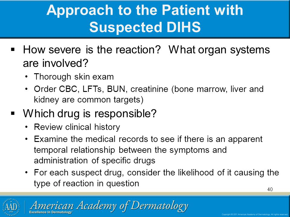 Approach to the Patient with Suspected DIHS