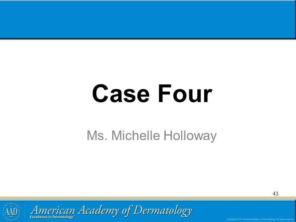 Case Four Ms. Michelle Holloway