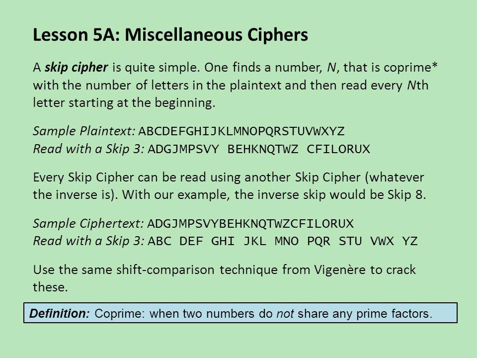 Lesson 5A: Miscellaneous Ciphers