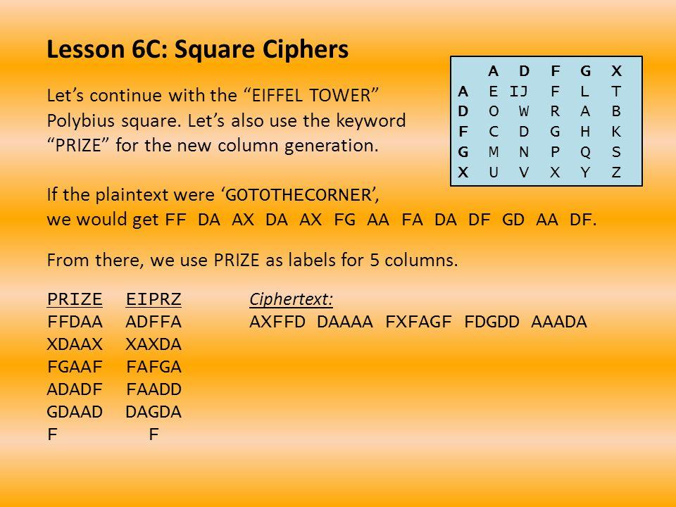 Lesson 6C: Square Ciphers