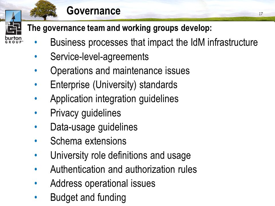 Governance Business processes that impact the IdM infrastructure