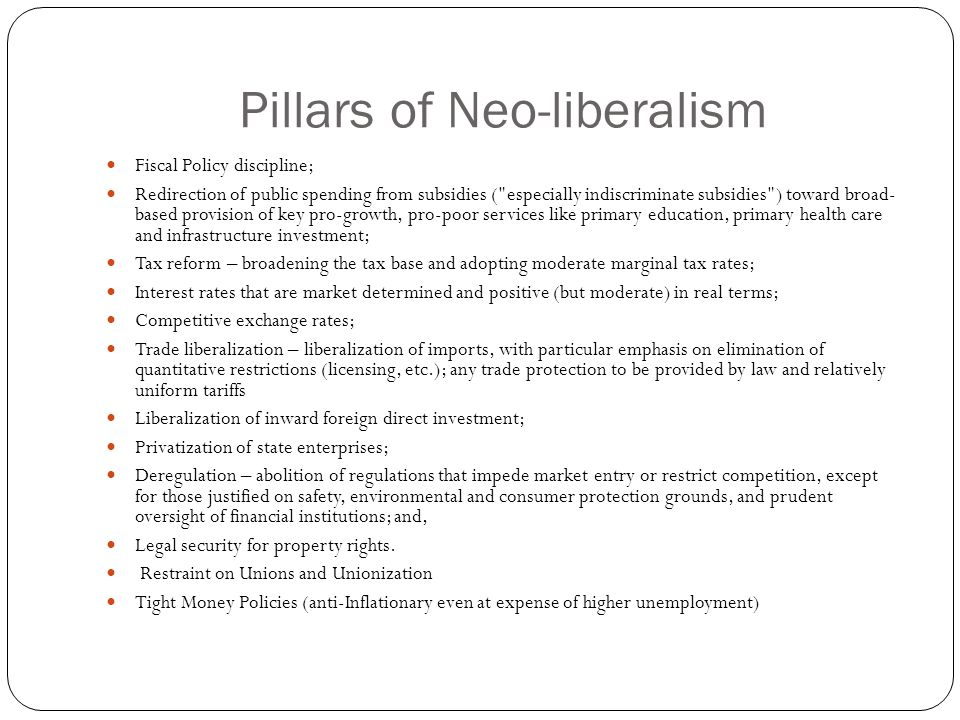 Pillars of Neo-liberalism