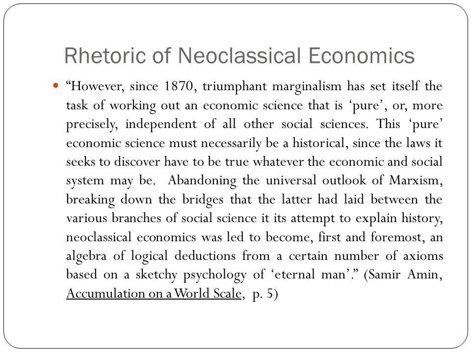 Rhetoric of Neoclassical Economics