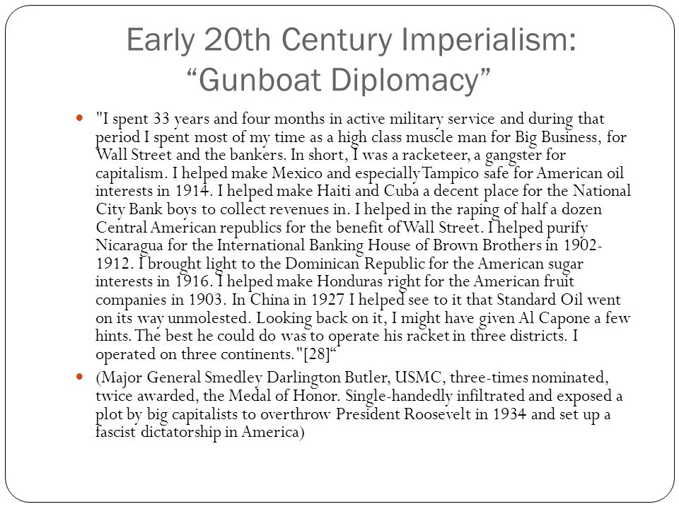Early 20th Century Imperialism: Gunboat Diplomacy