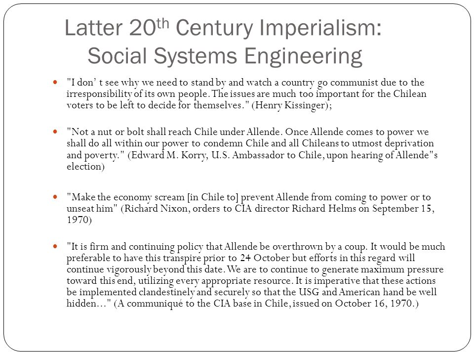Latter 20th Century Imperialism: Social Systems Engineering