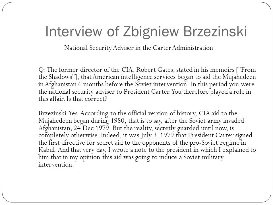 Interview of Zbigniew Brzezinski