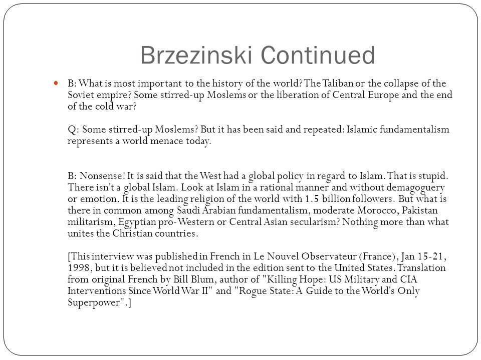 Brzezinski Continued