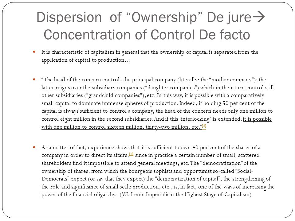 Dispersion of Ownership De jure Concentration of Control De facto