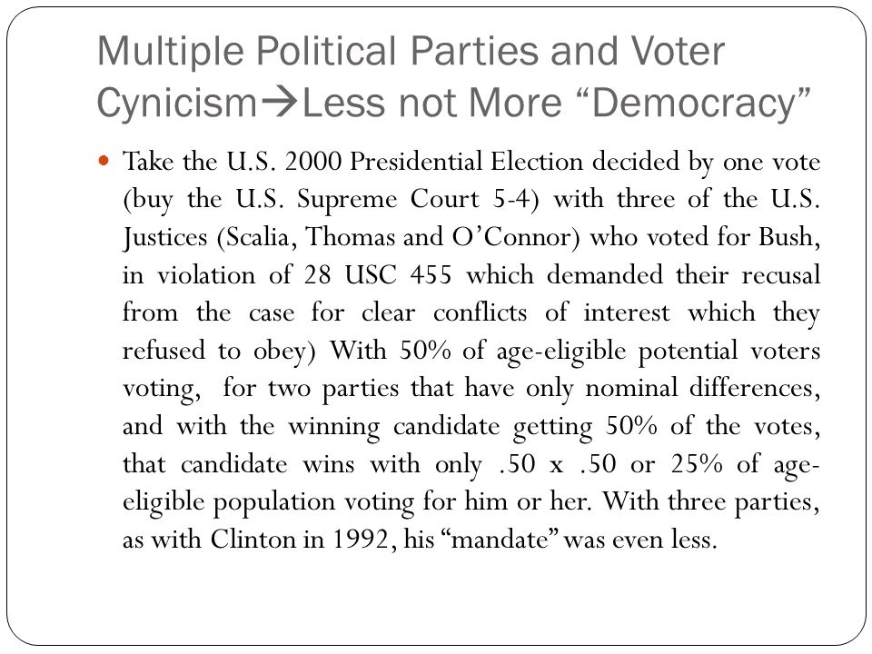 Multiple Political Parties and Voter CynicismLess not More Democracy