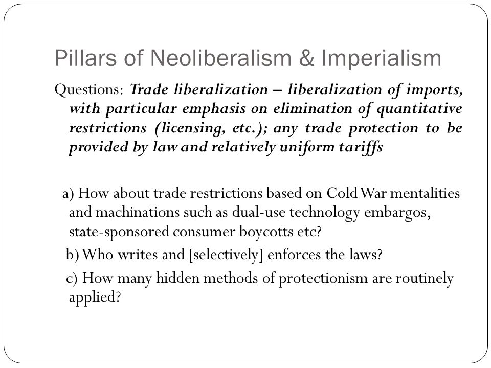 Pillars of Neoliberalism & Imperialism