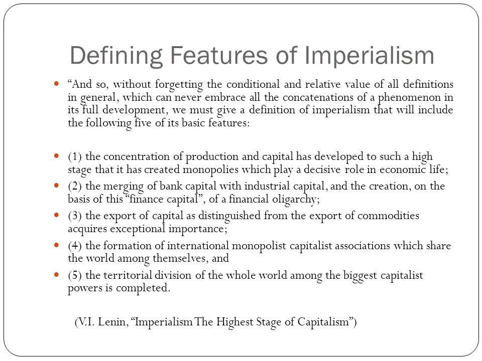 Defining Features of Imperialism