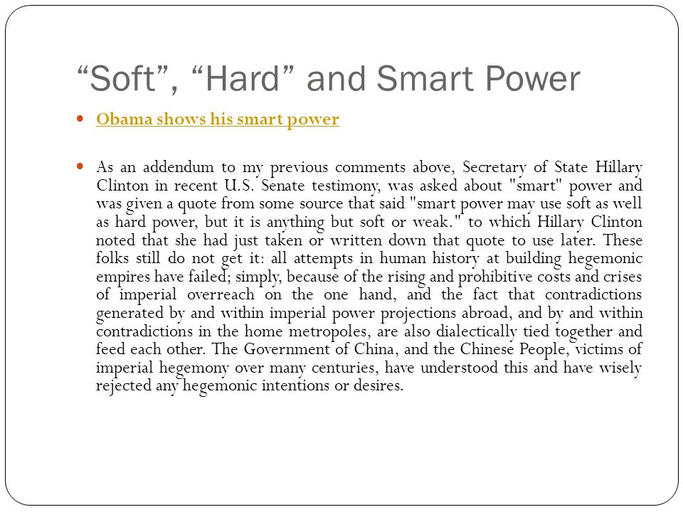 Soft , Hard and Smart Power