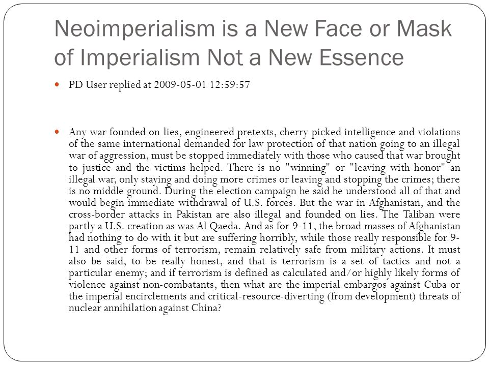 Neoimperialism is a New Face or Mask of Imperialism Not a New Essence
