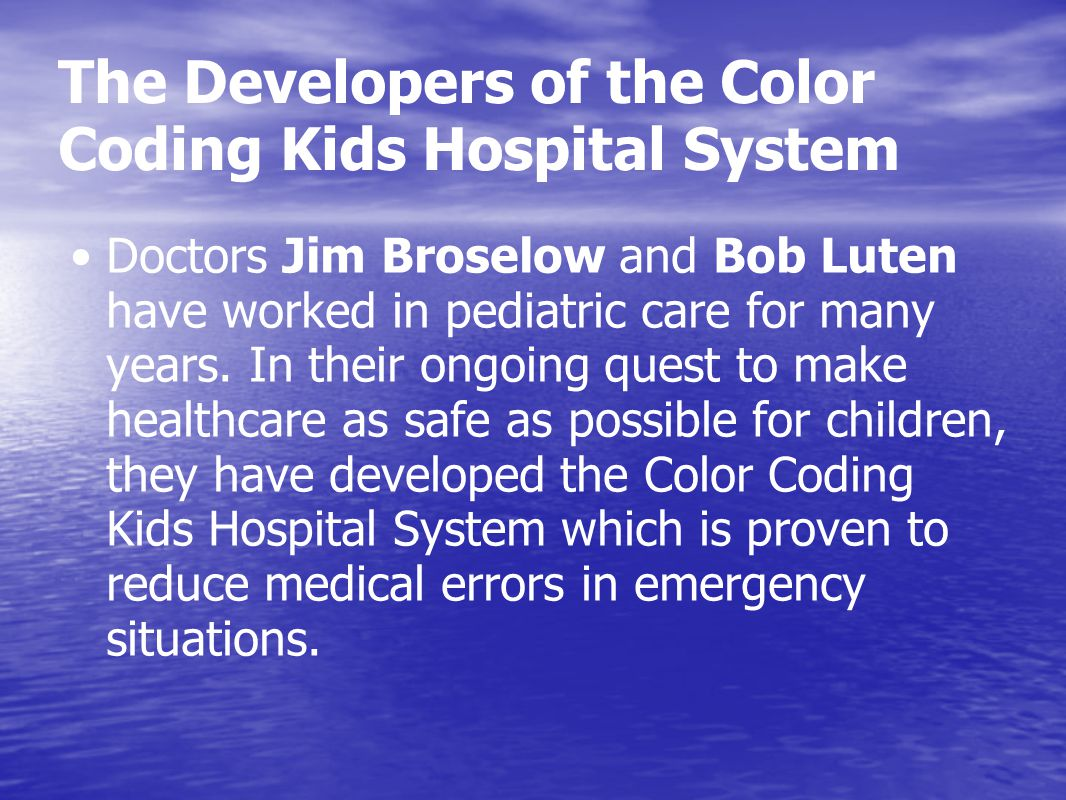 The Developers of the Color Coding Kids Hospital System