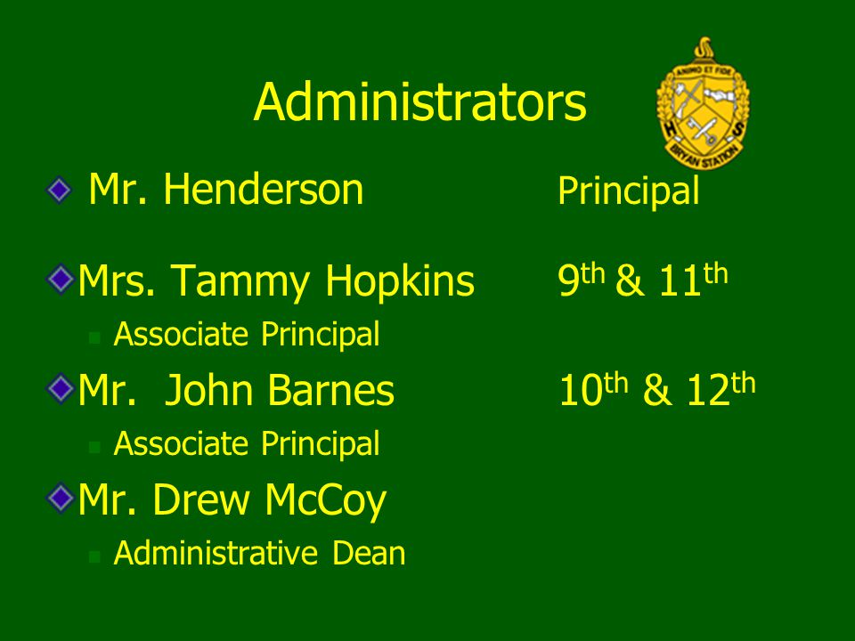 Administrators Mrs. Tammy Hopkins 9th & 11th