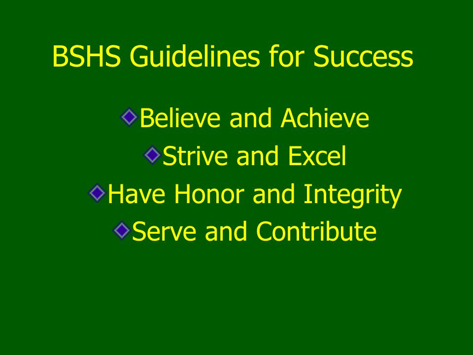 BSHS Guidelines for Success