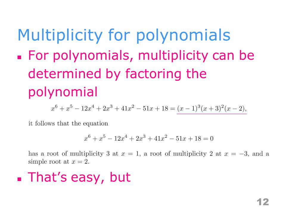 Multiplicity for polynomials