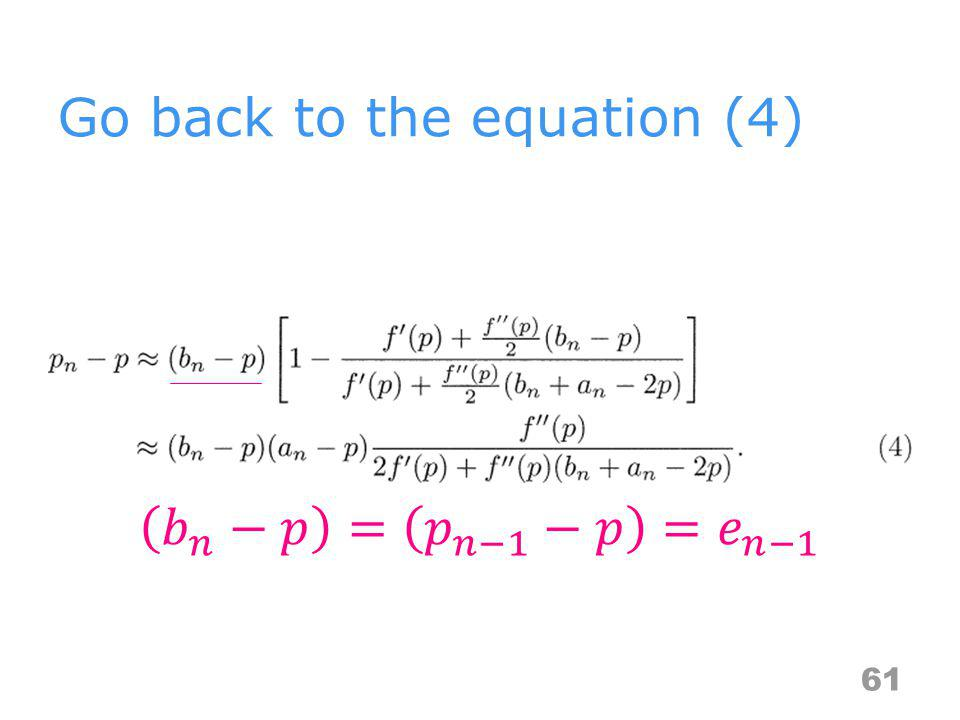 Go back to the equation (4)