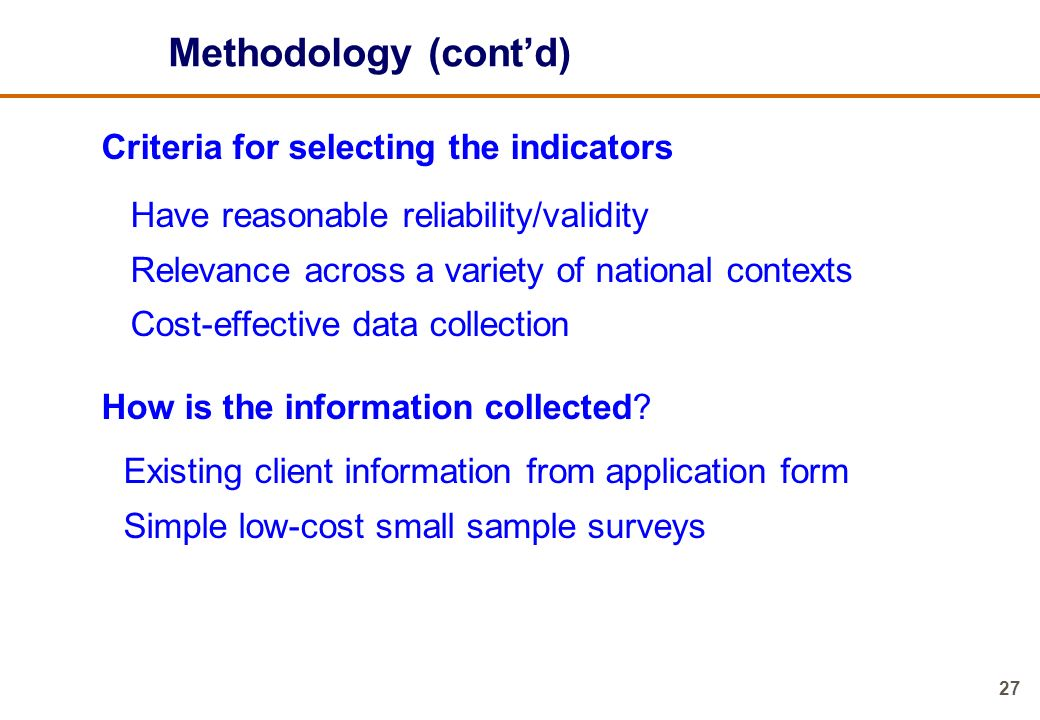 Methodology (cont'd) Criteria for selecting the indicators