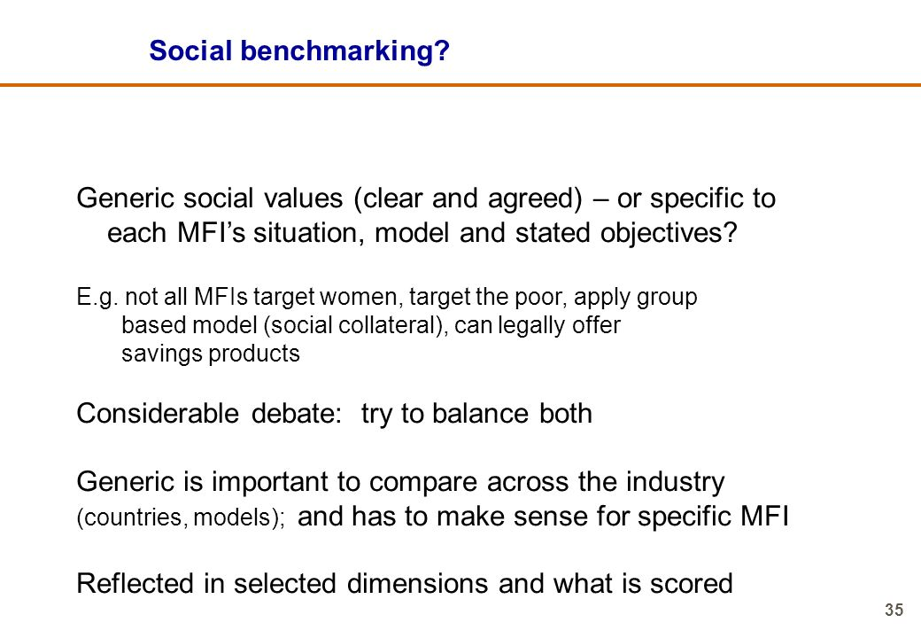 Generic social values (clear and agreed) – or specific to