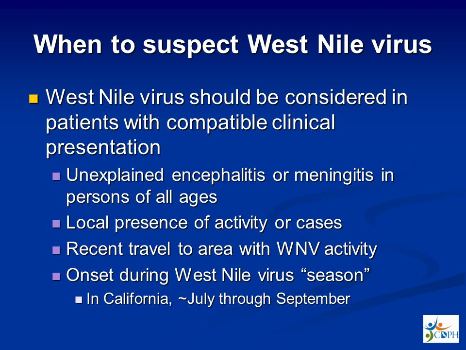 When to suspect West Nile virus