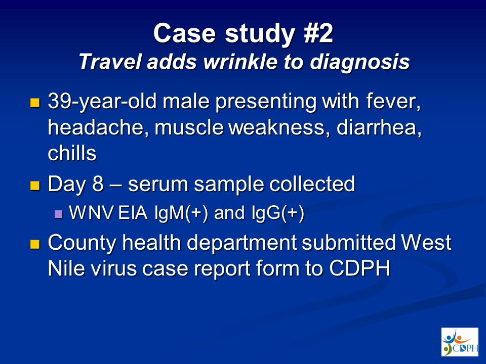 Case study #2 Travel adds wrinkle to diagnosis