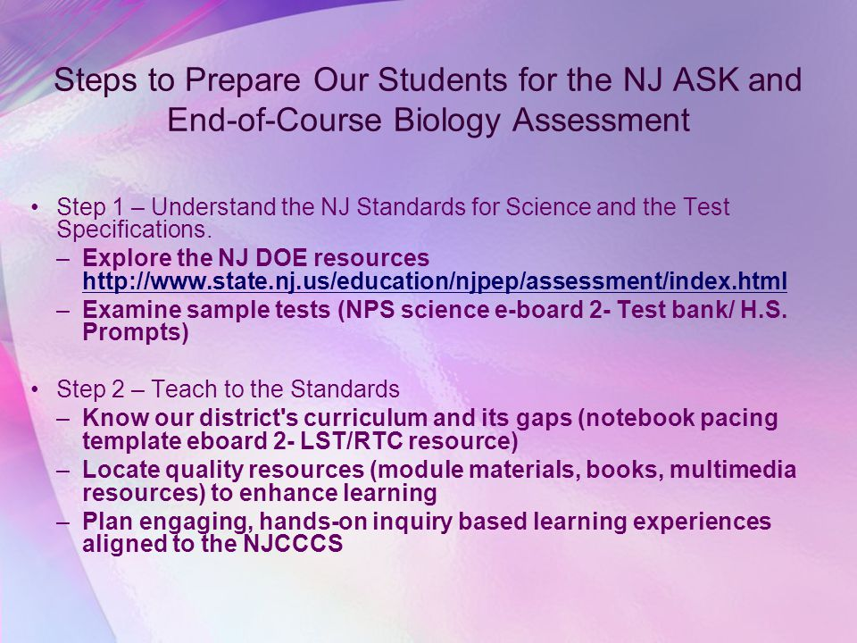Steps to Prepare Our Students for the NJ ASK and End-of-Course Biology Assessment