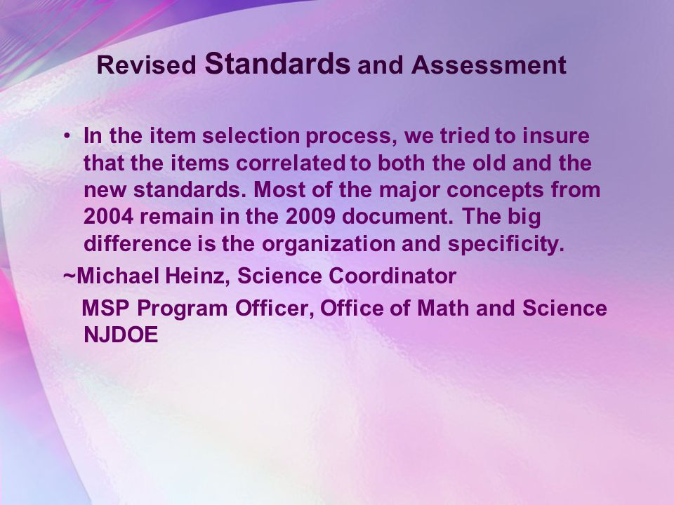 Revised Standards and Assessment