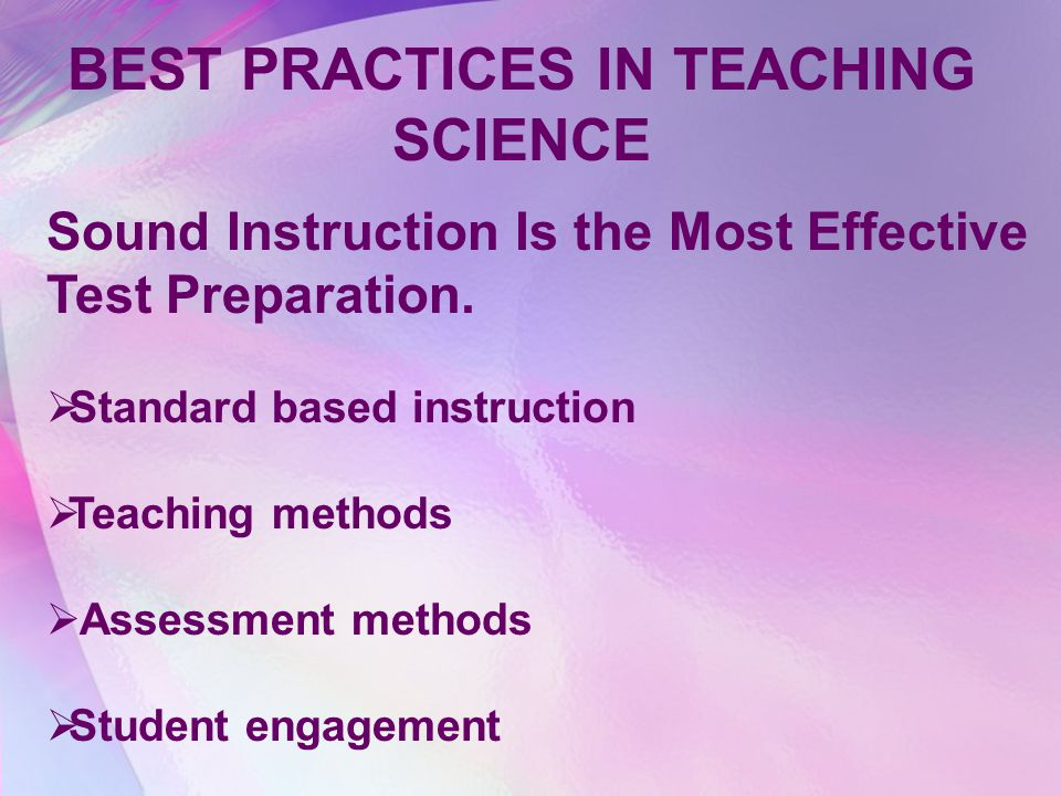 BEST PRACTICES IN TEACHING SCIENCE