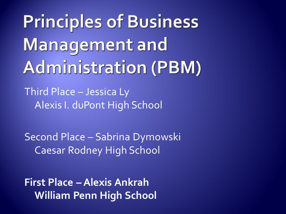 Principles of Business Management and Administration (PBM)