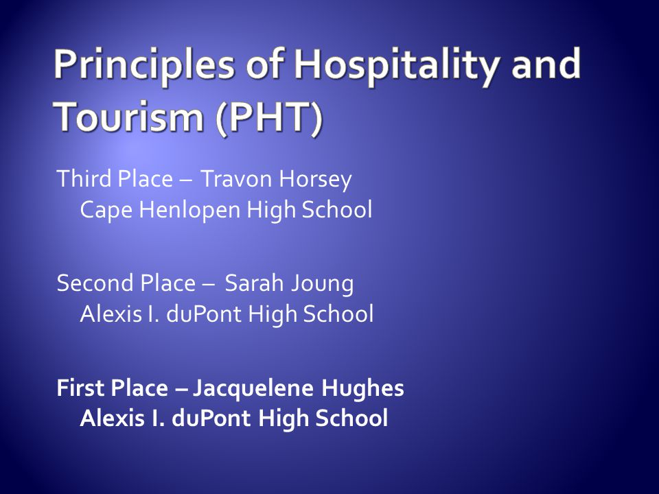 Principles of Hospitality and Tourism (PHT)