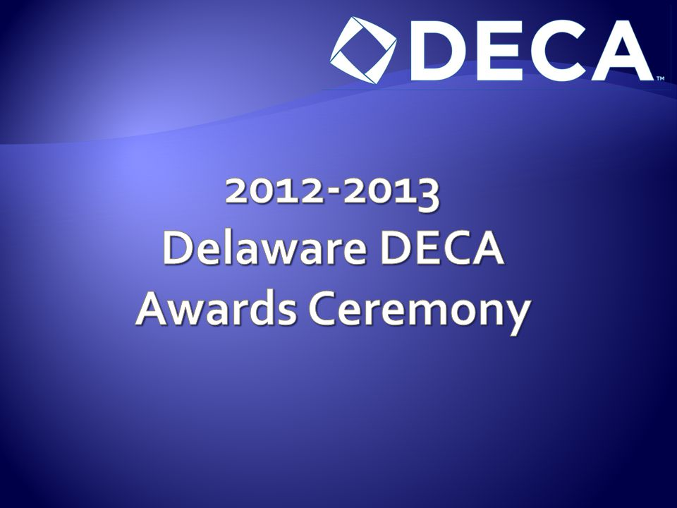 2012-2013 Delaware DECA Awards Ceremony